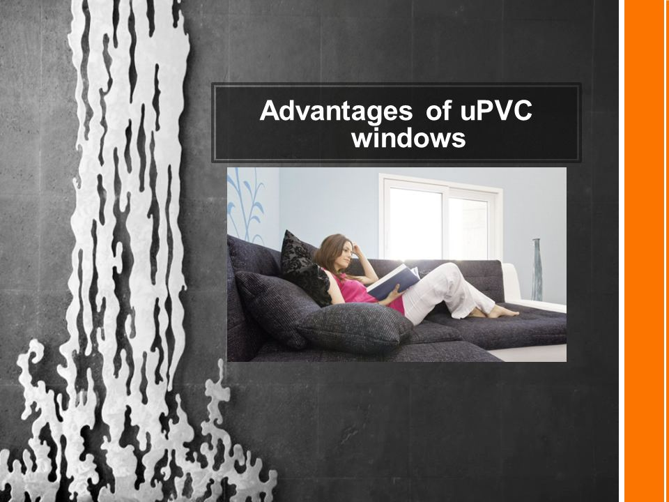 Advantages of uPVC windows