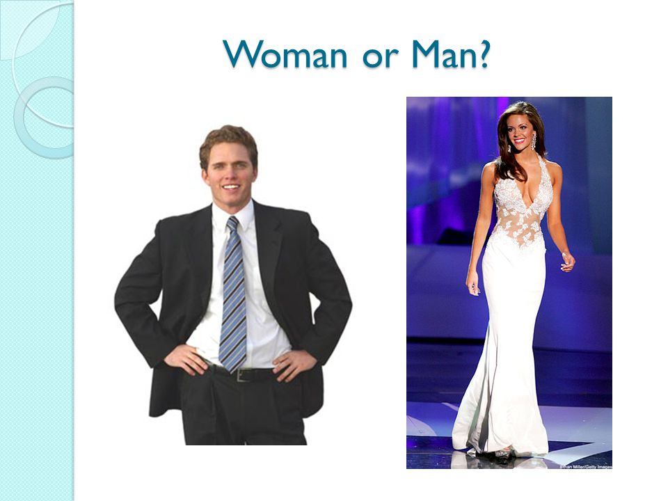Woman or Man?