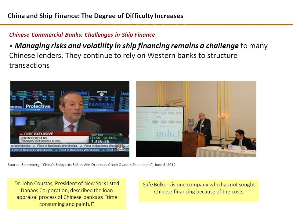 Managing risks and volatility in ship financing remains a challenge to many Chinese lenders.