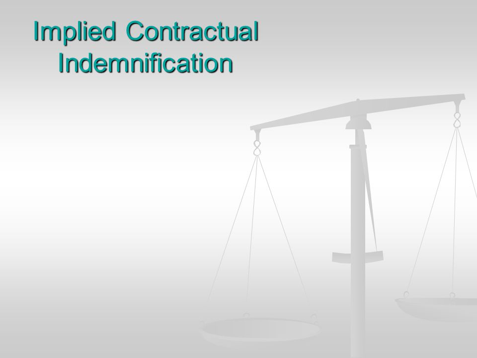 THE IMPRACTICALITIES OF PROPORTIONATE INDEMNITY THE APPLICATION OF PROPORTIONATE INDEMNITY REQUIRES SOME DETERMINATION OF FAULT THE APPLICATION OF PRO