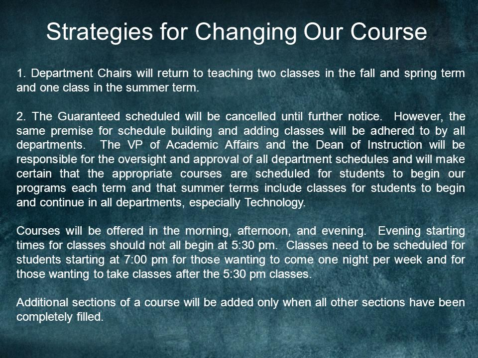 Strategies for Changing Our Course 1.