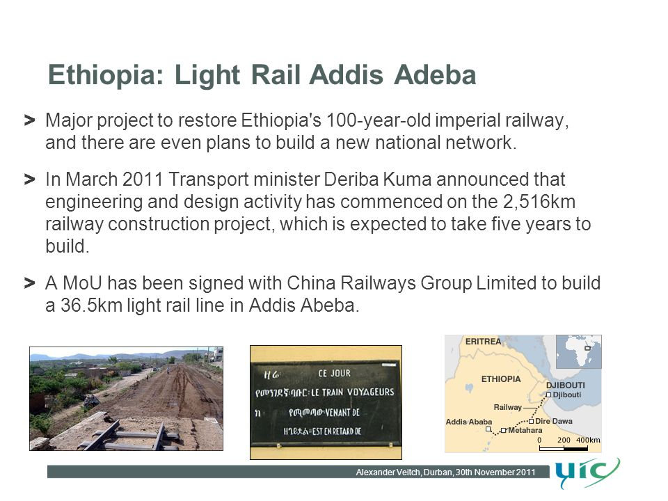Ethiopia: Light Rail Addis Adeba > Major project to restore Ethiopia's 100-year-old imperial railway, and there are even plans to build a new national