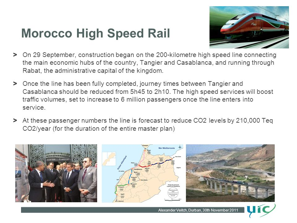 Morocco High Speed Rail > On 29 September, construction began on the 200-kilometre high speed line connecting the main economic hubs of the country, T