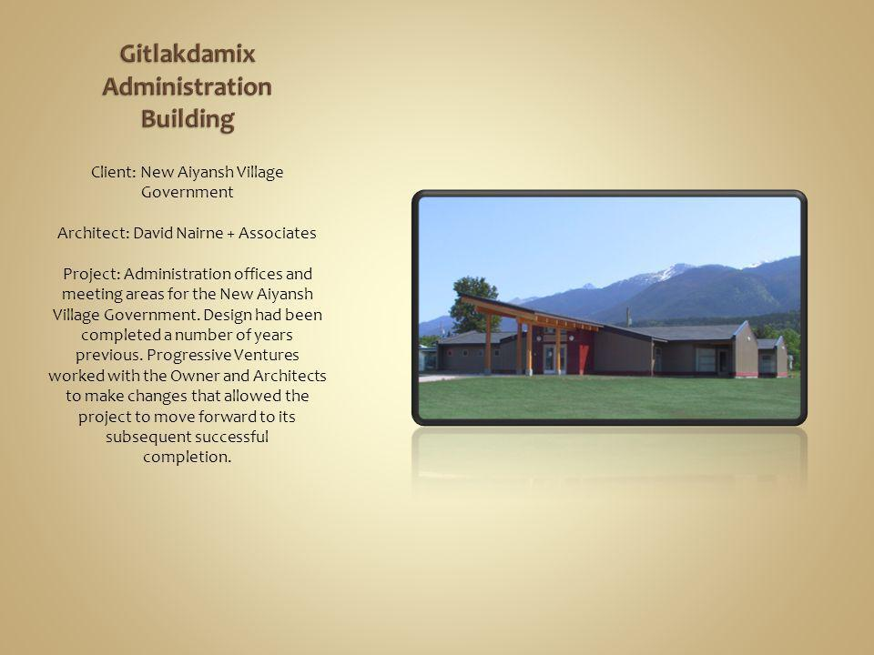 Client: New Aiyansh Village Government Architect: David Nairne + Associates Project: Administration offices and meeting areas for the New Aiyansh Village Government.