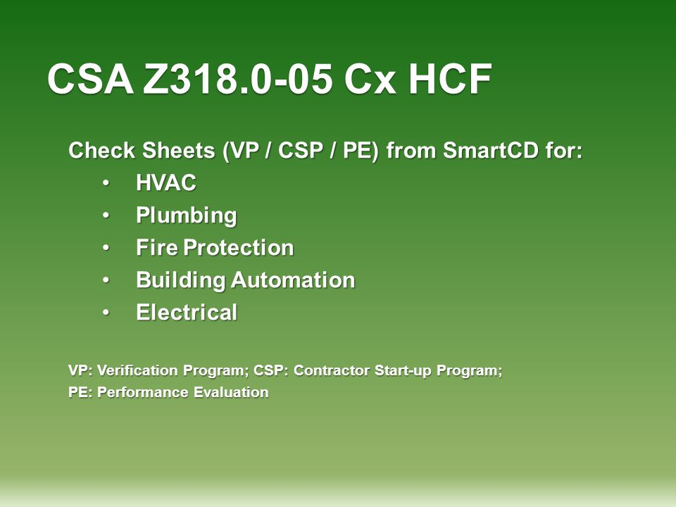 CSA Z318.0-05 Cx HCF Check Sheets (VP / CSP / PE) from SmartCD for: HVACHVAC PlumbingPlumbing Fire ProtectionFire Protection Building AutomationBuildi