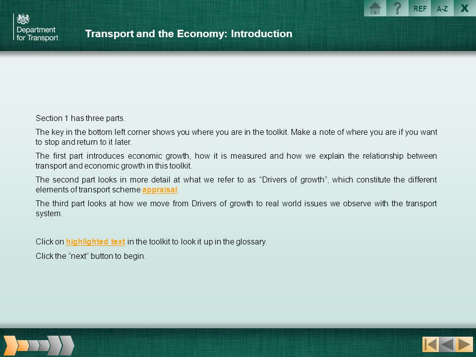 X REFA-Z Transport and the Economy: Introduction Section 1 has three parts. The key in the bottom left corner shows you where you are in the toolkit.