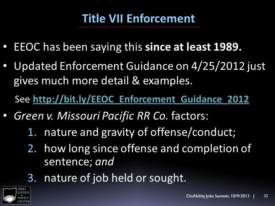 Title VII Enforcement EEOC has been saying this since at least 1989. Updated Enforcement Guidance on 4/25/2012 just gives much more detail & examples.