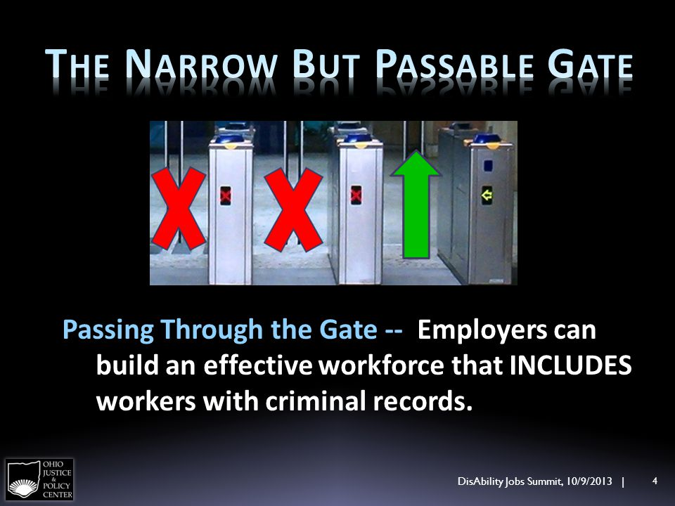 Passing Through the Gate -- Employers can build an effective workforce that INCLUDES workers with criminal records.