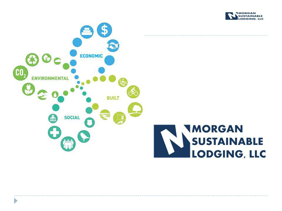 Morgan Sustainable Lodging, LLC About Us SBI and Morgan Chase Management combine to offer the first vertically integrated development solution for communities.