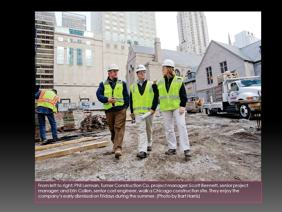 From left to right: Phil Lerman, Turner Construction Co.