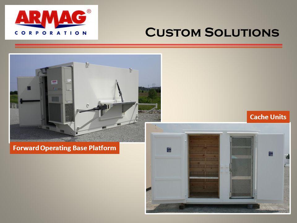 Custom Solutions 12 Forward Operating Base Platform Cache Units