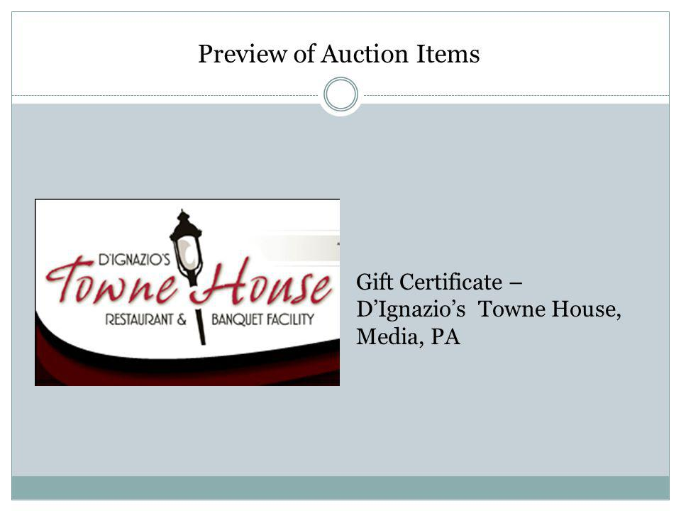 Preview of Auction Items Gift Certificate – DIgnazios Towne House, Media, PA