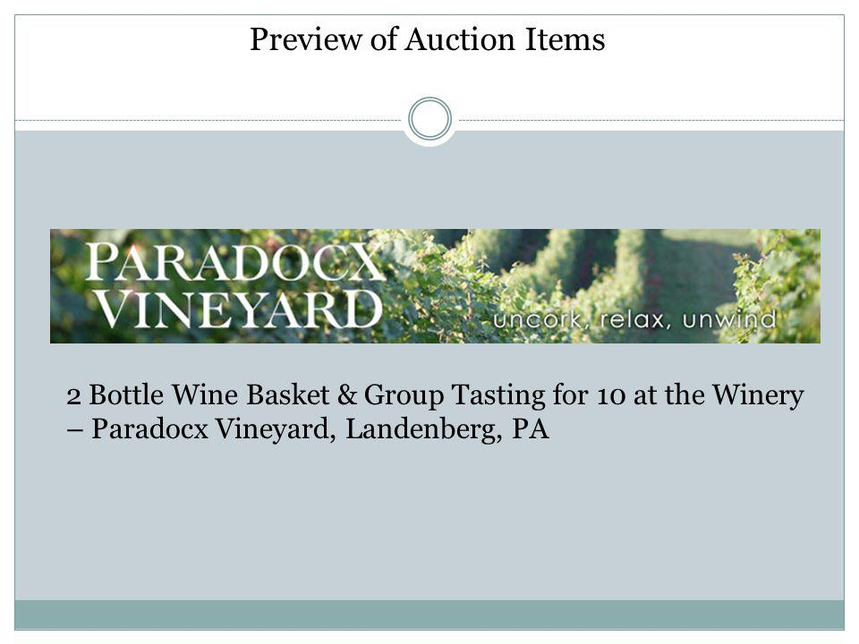 Preview of Auction Items 2 Bottle Wine Basket & Group Tasting for 10 at the Winery – Paradocx Vineyard, Landenberg, PA