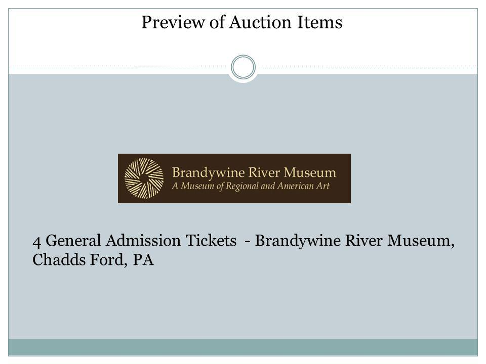 Preview of Auction Items 4 General Admission Tickets - Brandywine River Museum, Chadds Ford, PA