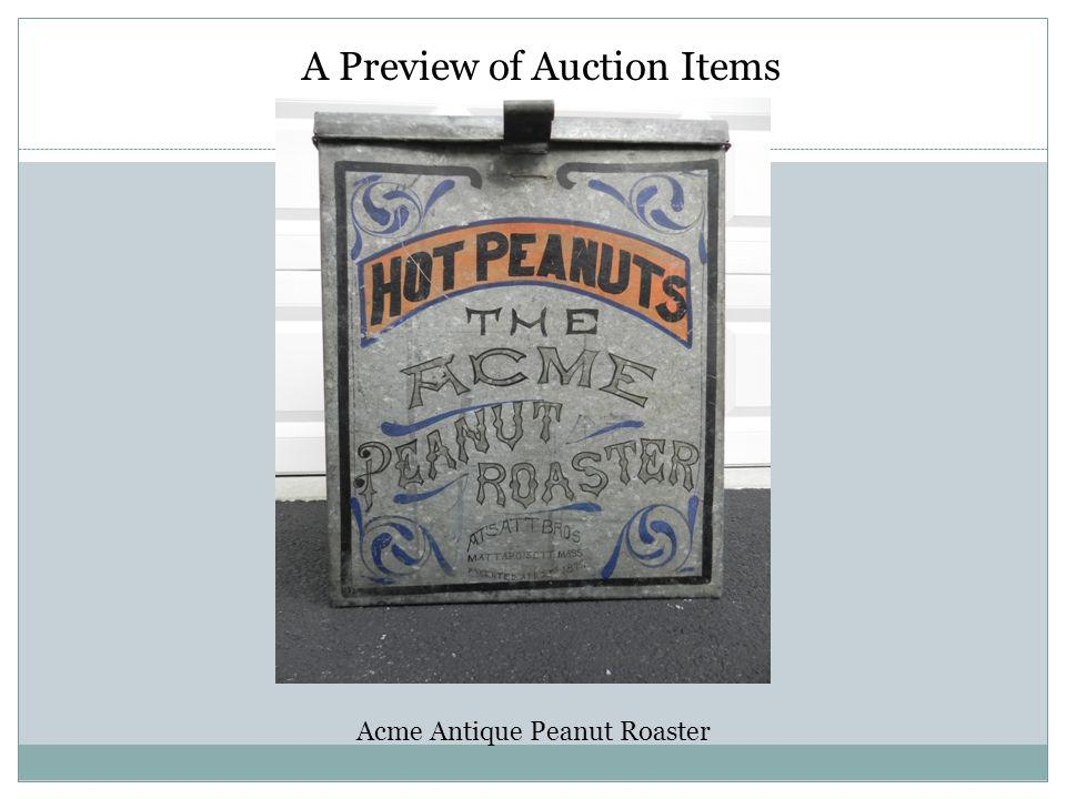 A Preview of Auction Items Acme Antique Peanut Roaster