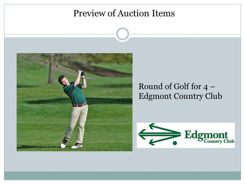 Preview of Auction Items Round of Golf for 4 – Edgmont Country Club