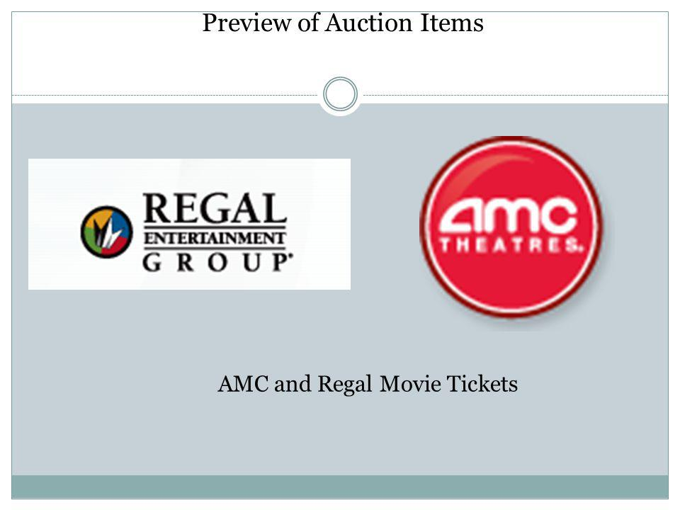 Preview of Auction Items AMC and Regal Movie Tickets