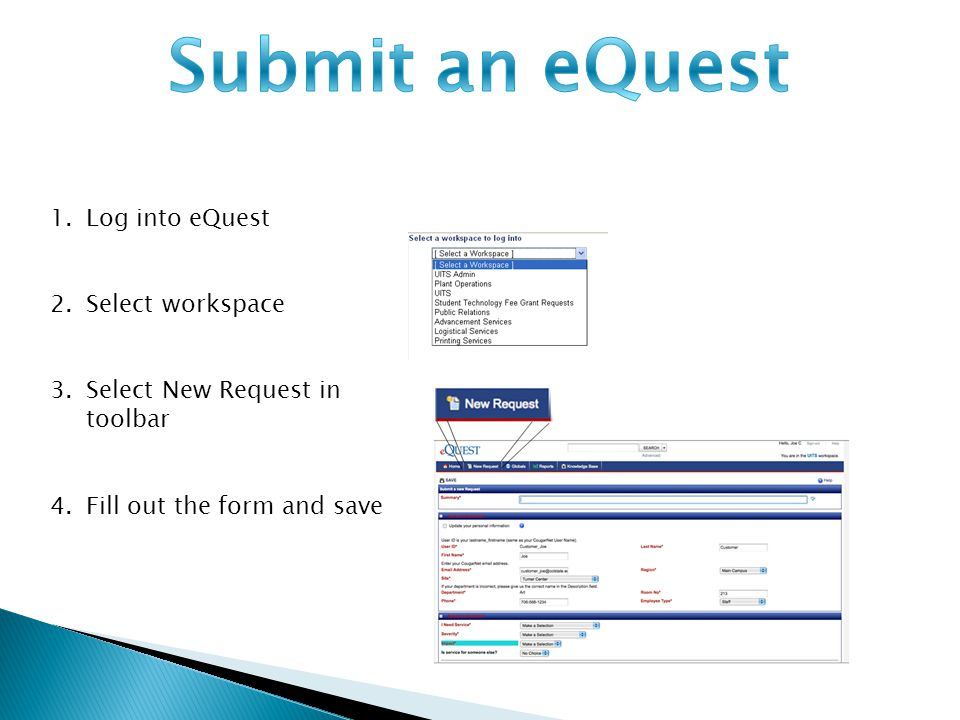 2. Select the eQuest you have submitted 1.Select My Request