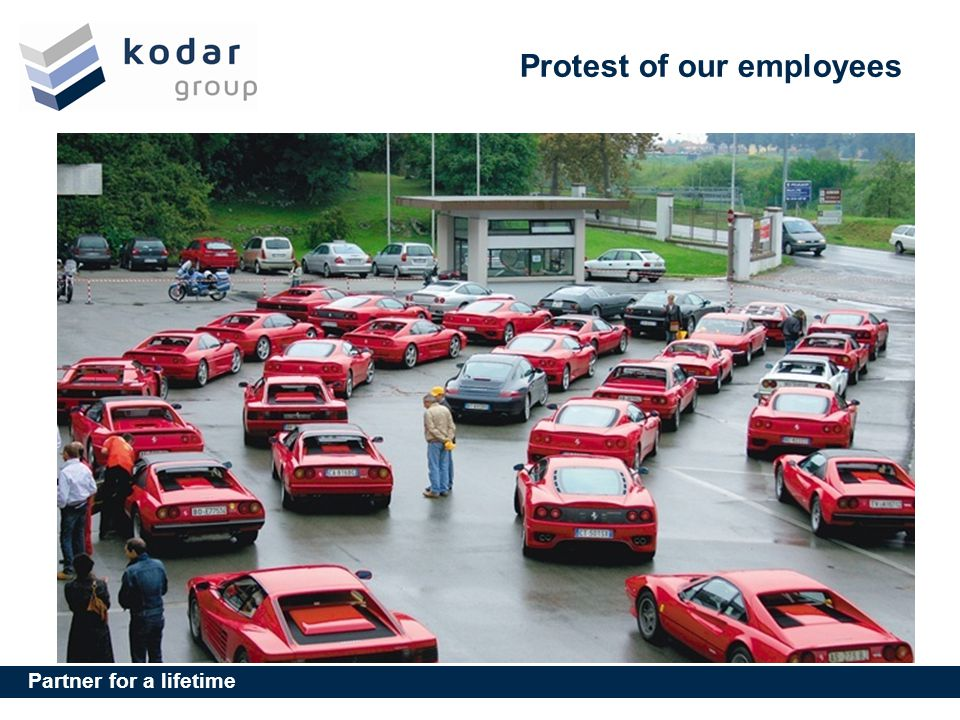 Partner for a lifetime Protest of our employees