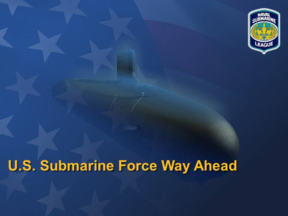 Slide 2 Submarine Force Situational Awareness Reduced DoD budget Little or no growth in shipbuilding account Diverging trends –Increasing requirements and responsibilities –Diminishing resources Seamless leadership focus required Embark on a unifying effort