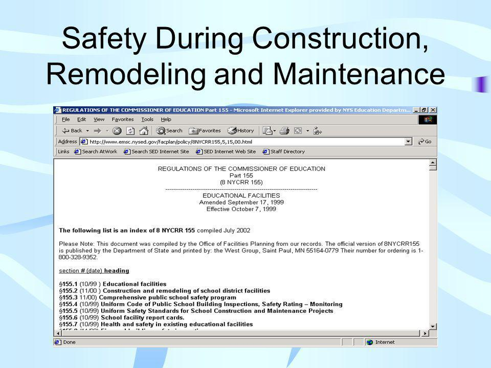Safety During Construction, Remodeling and Maintenance