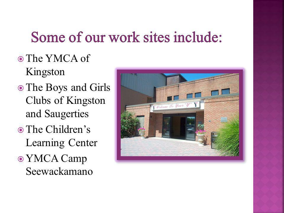 The YMCA of Kingston The Boys and Girls Clubs of Kingston and Saugerties The Childrens Learning Center YMCA Camp Seewackamano