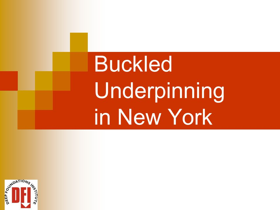 Buckled Underpinning in New York