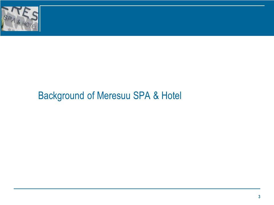 3 Background of Meresuu SPA & Hotel
