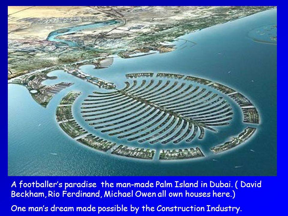 A footballers paradise the man-made Palm Island in Dubai.