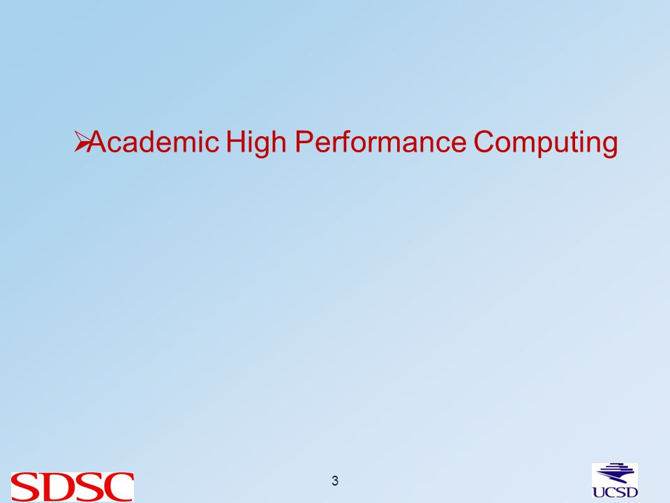 Academic High Performance Computing 3