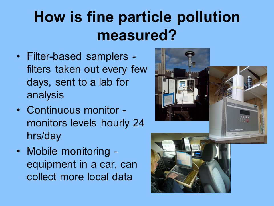 How is fine particle pollution measured.