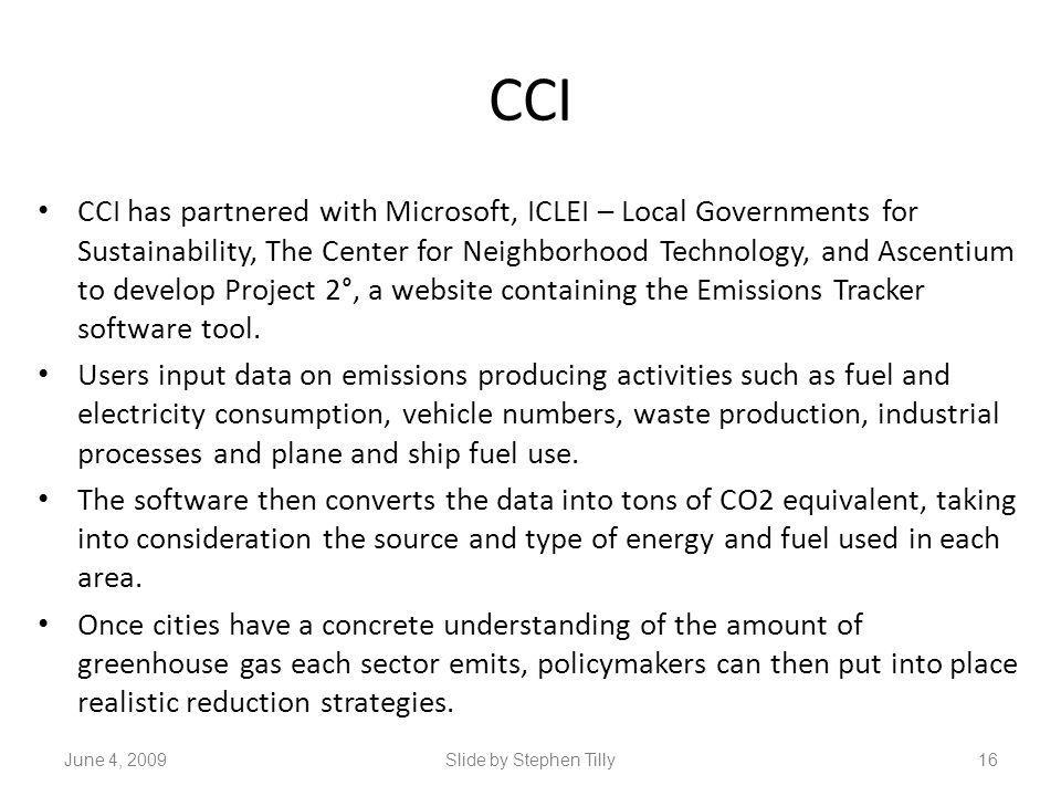 CCI CCI has partnered with Microsoft, ICLEI – Local Governments for Sustainability, The Center for Neighborhood Technology, and Ascentium to develop P