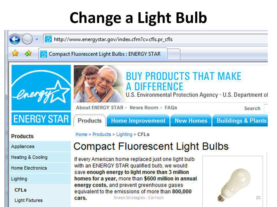 Change a Light Bulb 20Green Strategies - Carroon