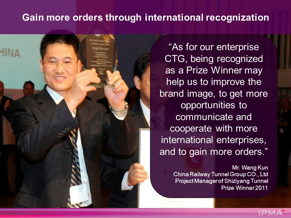 As for our enterprise CTG, being recognized as a Prize Winner may help us to improve the brand image, to get more opportunities to communicate and coo