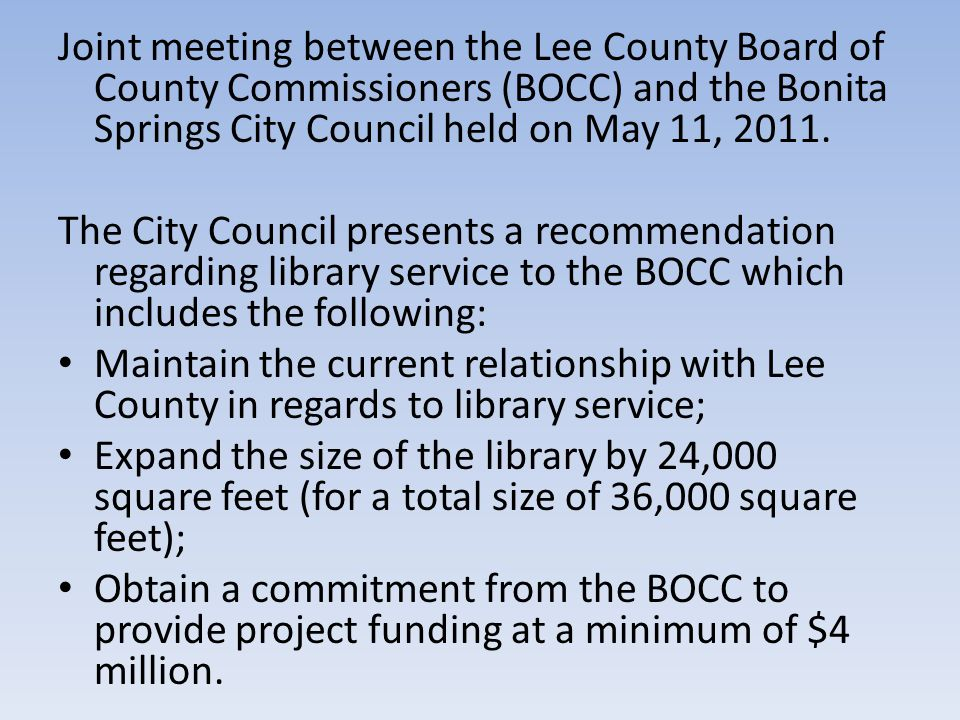 Recommendation from the City Council is positively received by the BOCC.