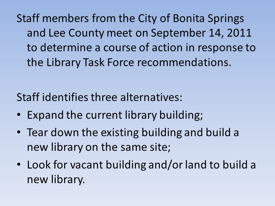 At the same meeting, the County staff proposes that the total size of the library be approximately 25,000 square feet.