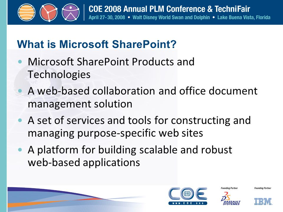 What is Microsoft SharePoint? Microsoft SharePoint Products and Technologies A web-based collaboration and office document management solution A set o