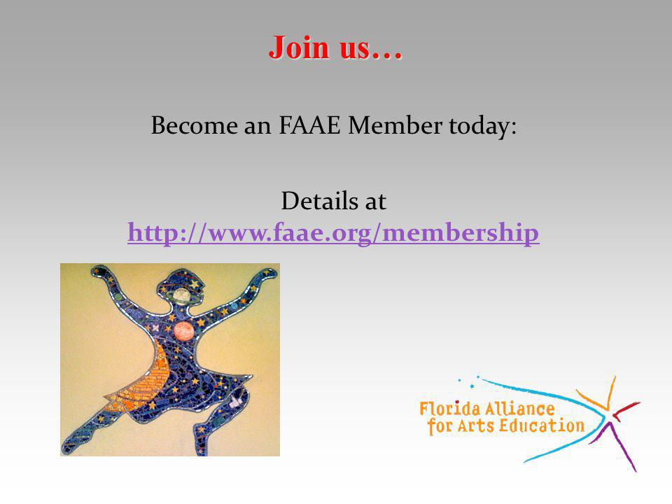 Become an FAAE Member today: Details at http://www.faae.org/membership http://www.faae.org/membership