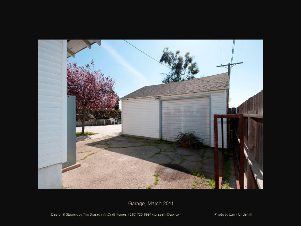 Garage, March 2011 Design & Staging by Tim Braseth, ArtCraft Homes (310) 720-9994 / tbraseth@aol.com Photo by Larry Underhill