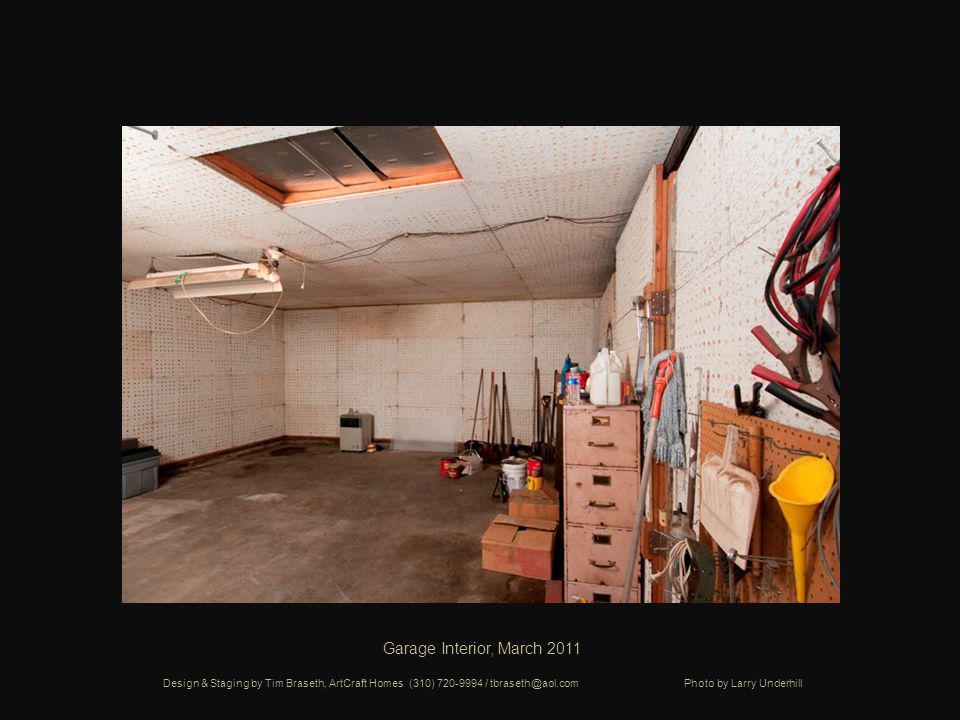 Garage Interior, March 2011 Design & Staging by Tim Braseth, ArtCraft Homes (310) 720-9994 / tbraseth@aol.com Photo by Larry Underhill