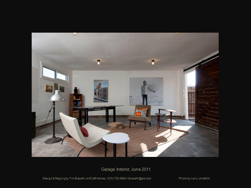 Garage Interior, June 2011 Design & Staging by Tim Braseth, ArtCraft Homes (310) 720-9994 / tbraseth@aol.com Photo by Larry Underhill
