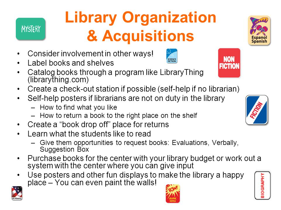 Library Organization & Acquisitions Consider involvement in other ways.