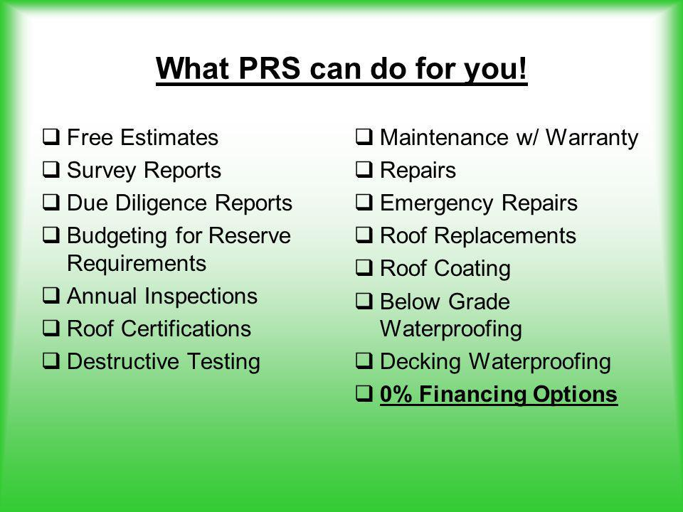 What PRS can do for you.