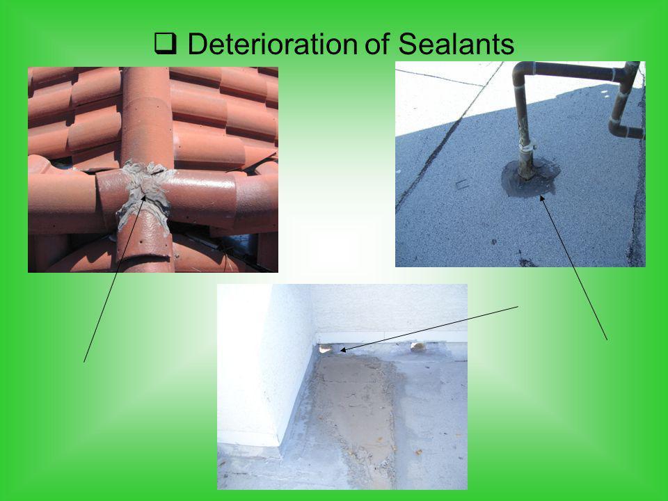Deterioration of Sealants