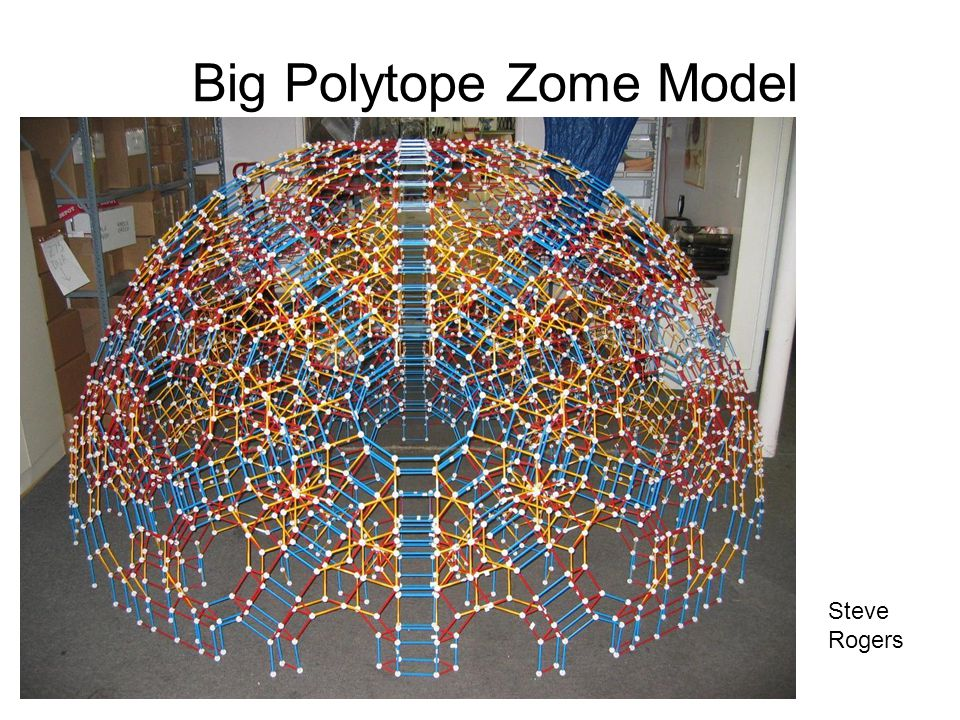 Big Polytope Zome Model Steve Rogers