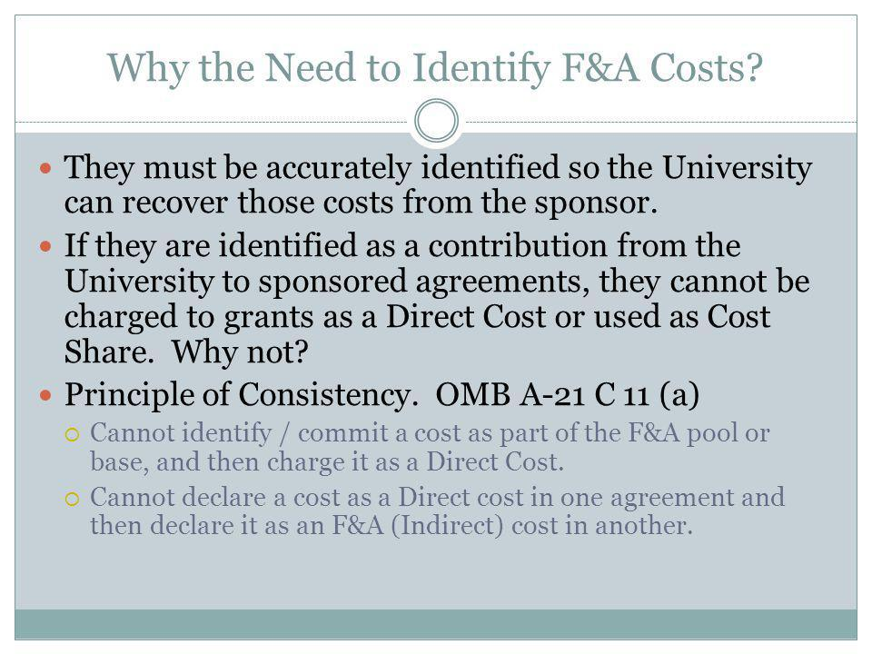 Why the Need to Identify F&A Costs.