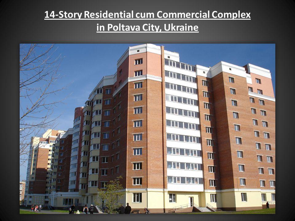 14-Story Residential cum Commercial Complex in Poltava City, Ukraine