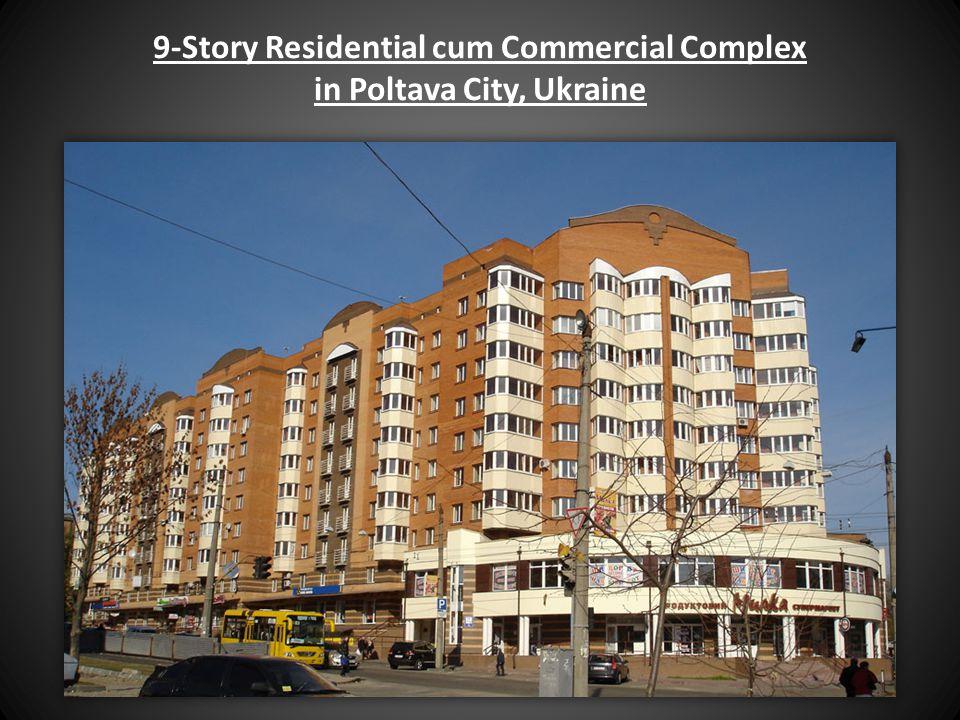 9-Story Residential cum Commercial Complex in Poltava City, Ukraine