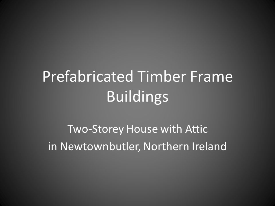 Prefabricated Timber Frame Buildings Two-Storey House with Attic in Newtownbutler, Northern Ireland