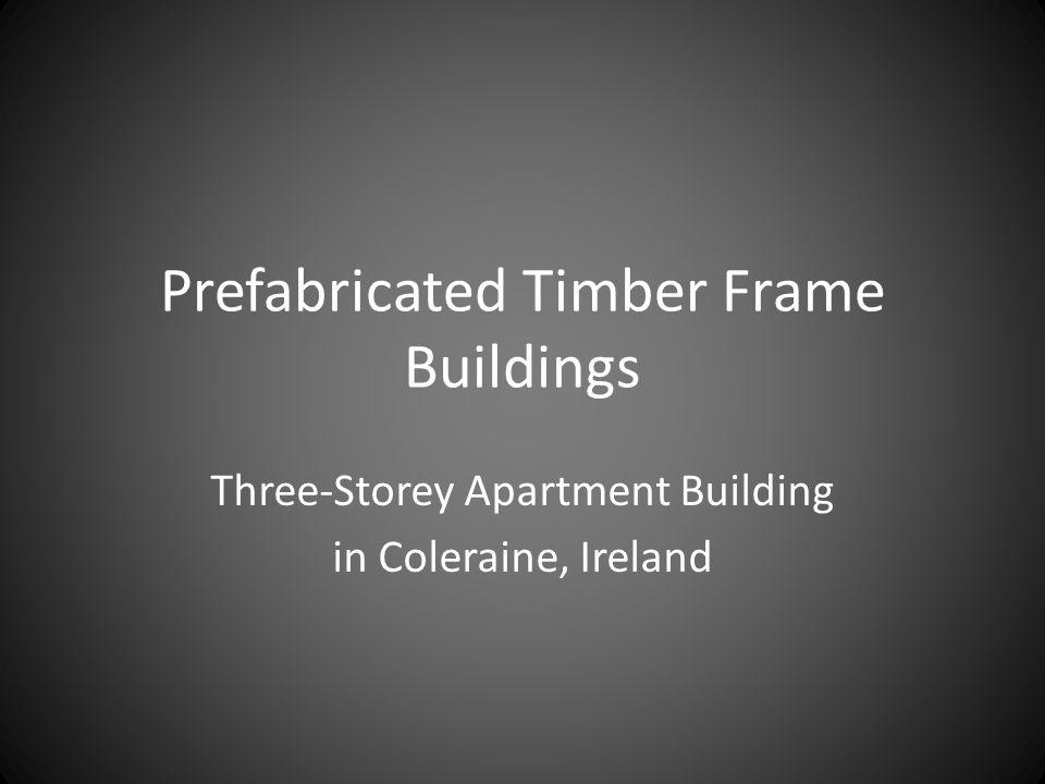 Prefabricated Timber Frame Buildings Three-Storey Apartment Building in Coleraine, Ireland
